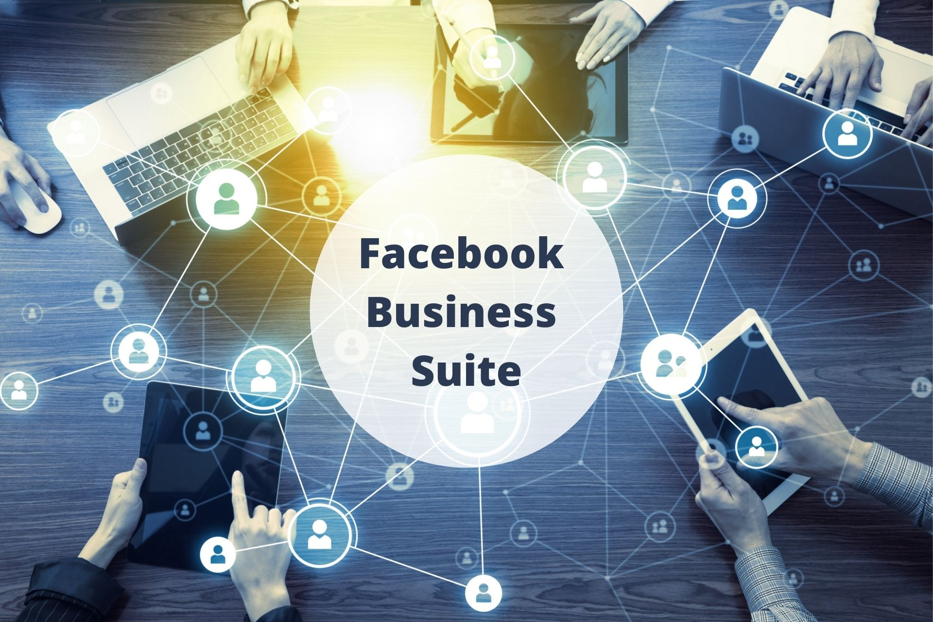 Facebook Business Suite : Web Marketing